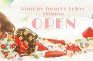 ■キモノハーツ東京/渋谷open■